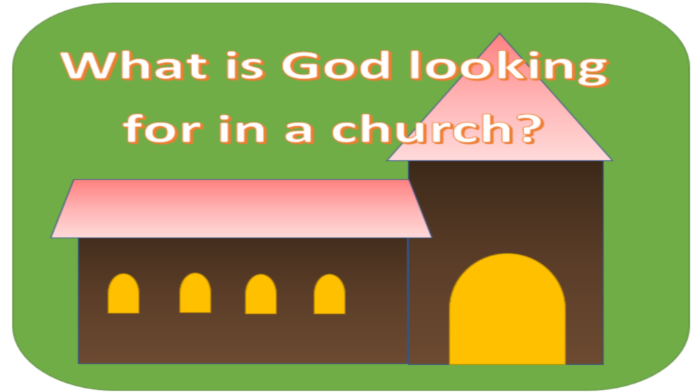 What is God looking for in the church? Image
