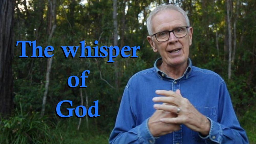 The whisper of God